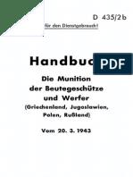 """D.435/2b"" Handbuch. Die Munition der Beutegeschütze und Werfer (Griechenland, Jugoslawien, Polen, Rußland)"