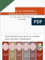 Manejo de Cristaloides y Protocolo de Canalización