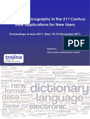 Electronic Lexicography in the 21 Century New Applications for New Users