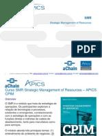 SMR _ aChain APICS CPIM _ SMR Strategic Management of Resources