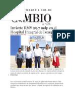 18-11-2014 Diario Matutino Cambio de Puebla -  Invierte RMV 29.7 mdp en el Hospital Integral de Ixcaquixtla