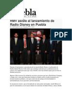 14-11-2014 Puebla on Line - RMV Asiste Al Lanzamiento de Radio Disney en Puebla