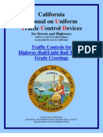 cal_dot_manual on uniform traffic control devices for streets & highways_highway-rail & light rail transit grade crossings_camutcd-rail
