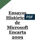 Ensayos Históricos de Microsoft Encarta 2009