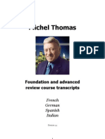 Michel Thomas French,German,Spanish,Italian Review Courses Transcripts