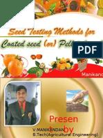 Seed Testing Methods for Coated Seed (or) Pelleted Seed
