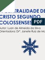 A Centralidade de Cristo Segundo Colossenses