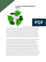 El Reciclaje Como Solución Al Problema Ambiental y Oportunidad De