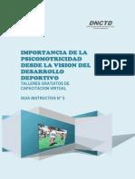 MODULO V - IMPORTANCIA DE LA PSICOMOTRICIDAD DESDE LA VISION DEL DESARROLLO DEPORTIVO.pdf
