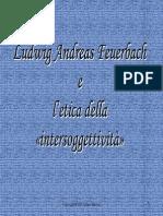 Ludwig Feuerbach e l'Etica Dell'Intersoggettività
