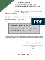Documentația  standard pentru realizarea achiziţiilor publice de bunuri/servicii/lucrări