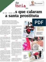 Os tiros que calaram a santa prostituta