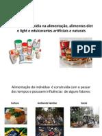 Infuencia Da Midia Na Alimentação, Alimentos Diet Li Ght, e Educorantes Artificiais e Naturais 24-11