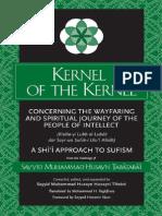 Kernel of the Kernel - Sayyid Muhammad Tabatabai (2014!08!01 12-52-29 UTC)