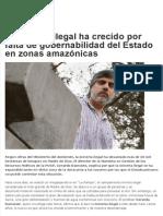 La minería ilegal ha crecido por falta de gobernabilidad del Estado en zonas amazónicas - Gerardo Damonte - PuntoEdu - 201114