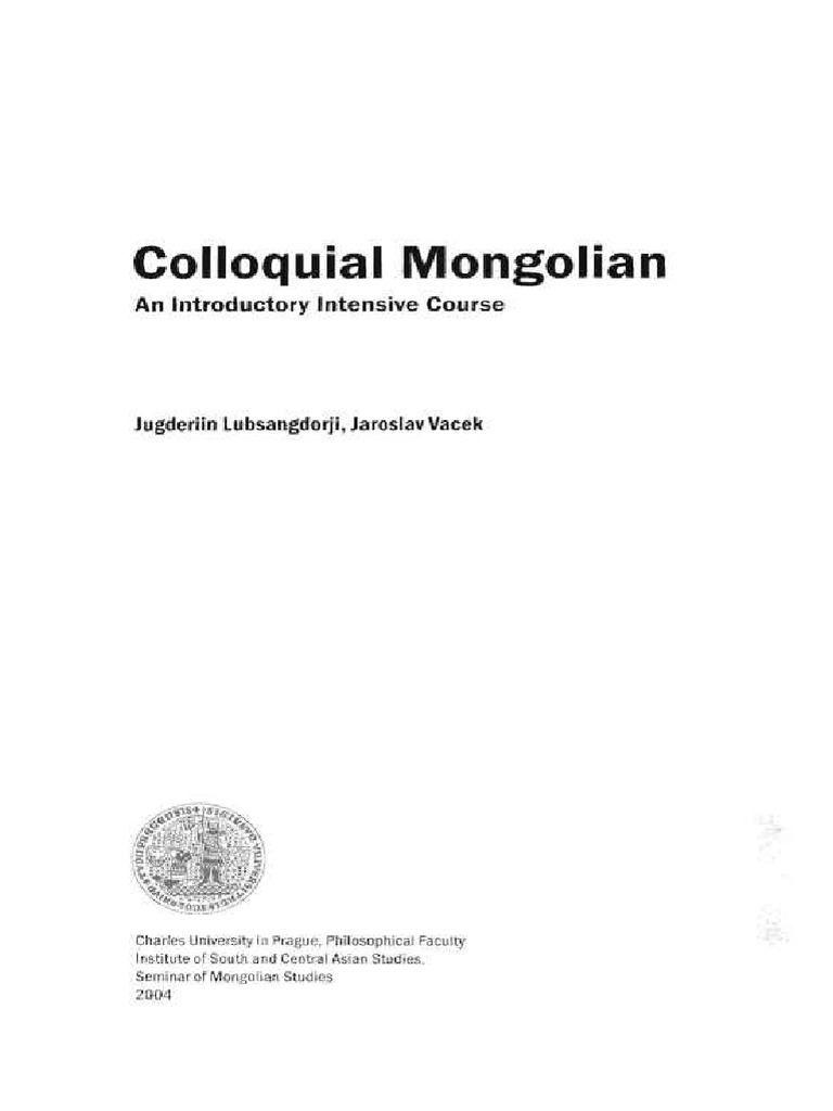 Colloquial Mongolian: the complete course for beginners