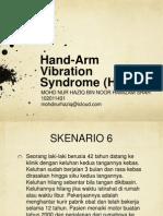Hand Arm Vibration Syndrome