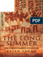 Brian Fagan - The Long Summer - How Climate Changed Civilization (2004)
