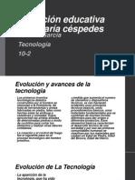 Evolucion y Avanses de La Tecnologia