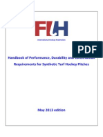 Handbook of Performance, Durability and Construction Requirements for Synthetic Turf Hockey Pitches