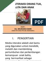 Media Interaksi Orang Tua, Balita Dan Anak