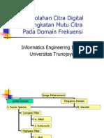 Peningkatan Mutu Citra Pada Domain Frekuensi
