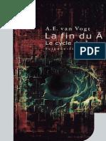 Van Vogt A.E. La Fin Du Non-A (Le Cycle Du Non-A ) J'Ai Lu (2001)