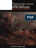 Fernand Braudel - Civilización Material, Economía y Capitalismo. Siglos XV-XVIII. Vol. 1. Las estructuras de lo cotidiano