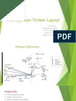 Facility Plan-Timber Layout