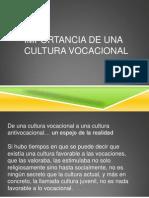 Cultura Vocacional y Metodo