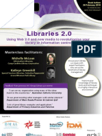Using Web 2.0 and new media to revolutionise your library or information centre