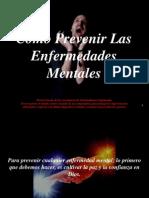 comoprevenirlasenfermedadesmentales-090609155142-phpapp02
