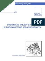 Drewniane Więżby Dachowe w Budownictwie Jednorodzinnym - Poradnik Inżyniera - P.Łoboda