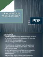 Evaluación y Preparación Preanestésica