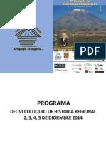 Programa Final VI COLOQUIO HISTORIA REGIONAL DEL 2, 3,4 y 5 Diciembre 2014 AREQUIPA  PERU