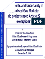Gas Presentation23 InvestmentsandUncertaintyinLiberalisedGasMarketsdoprojectsneedArticle22exemptions JStern 2004