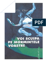 Boris Vian - Voi Scuipa Pe Mormintele Voastre 1.0