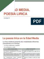La Edad Media. Poesia Lírica
