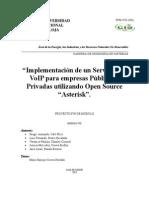 """Implementación de un Servidor de VoIP para empresas Públicas o Privadas utilizando Open Source  ""Asterisk""."