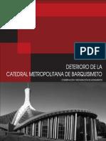 Deterioro de La Catedral Metropolitana de Barquisimeto