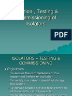 Erection , Testing & Commissioning of Isolators