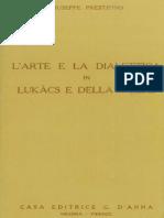 Giuseppe Prestipino - L'Arte e La Dialettica in Lukacs e Della Volpe