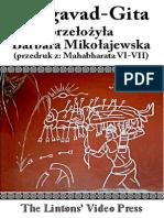 Bhagavad-Gita Przeł Barbara Mikołajewska (Przedruk z) Mahabharata t4 Ks 06-07 (2010) Op 66-70 Ss 45-105