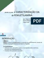 Síntese e Caracterização Da Α-feniletilamina
