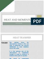 Heat and Momentum