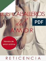 A. J. Blue - Los Caballeros Del Amor 1-2-3-4