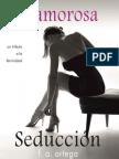 Glamorosa Seduccion - F. a. Ortega