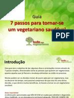 Guia 7 Passos Para Tornar Se Um Vegetariano Saudavel