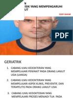 (2) (Ok) Geriatrik Dan Perubahan Fisik Yang Mempengaruhi Rm Pasien Geriatrik (1)