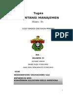 makalah COST BASED DECISION MAKING .fix AKMEN.doc